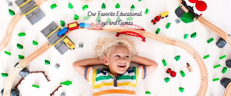 Our Favorite Educational Toys and Games