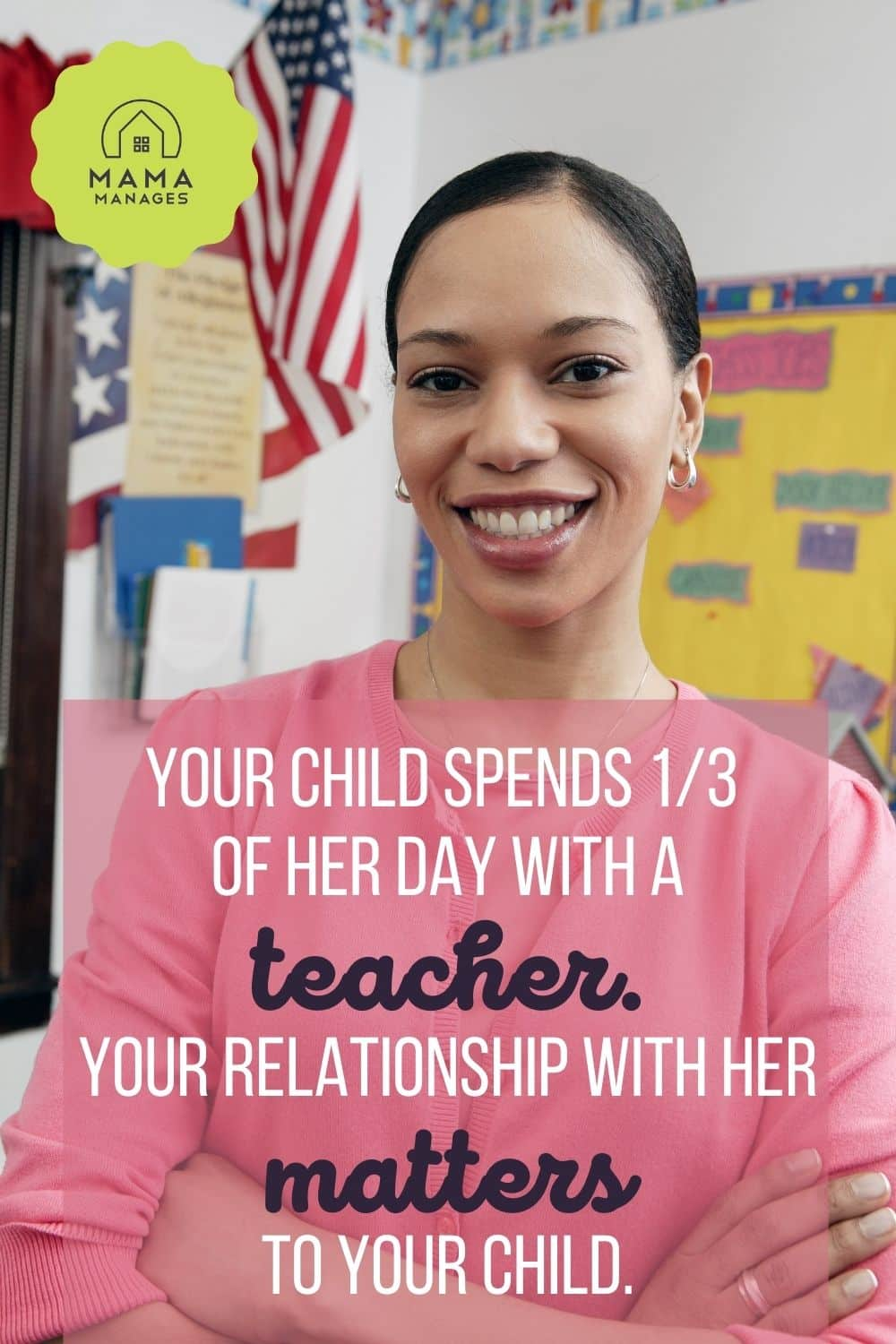 teacher in her classroom with quote about parent teacher relationships pin