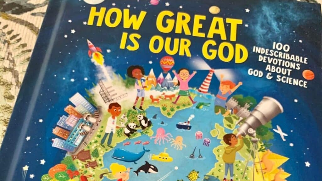 how great is our god devotional book for kids about science