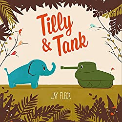 Tilly and Tank - Favorite Picture Books