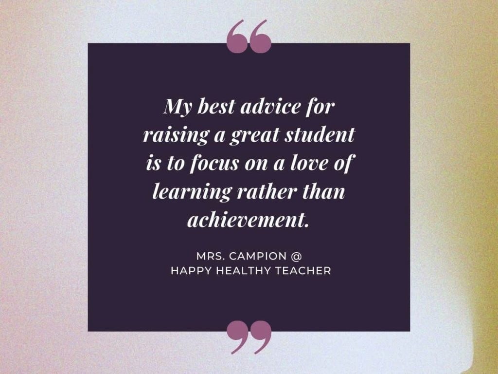 quote from happy healthy teacher about love of learning - help your child succeed in school