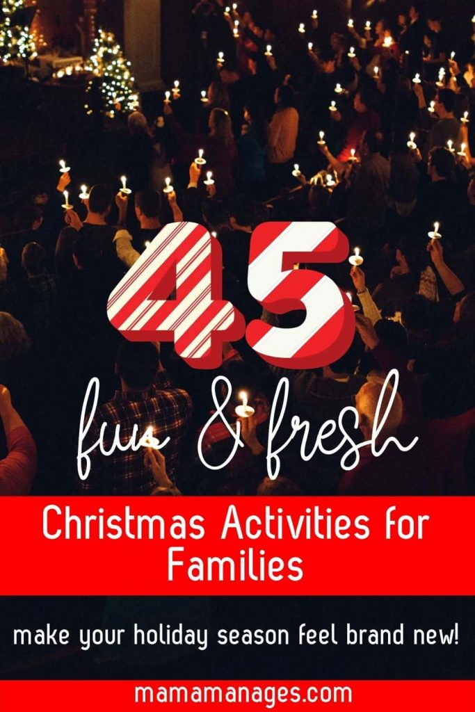 45 Christmas Activities for Families Pin